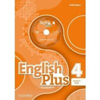 "Книга для учителя English Plus Second Edition 4 Teacher""s Book with Teacher""s Resource Disk and access to Practice Kit"