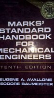 "Marks"" Standard Handbook for Mechanical Engineers"