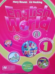 English World. Teacher`s Guide 1 (with Pupil`s eBook) / Mary Bowen, Liz Hocking / MM macmillan education