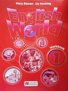 English World. Workbook 1. Mary Bowen, Liz Hocking / MM macmillan education